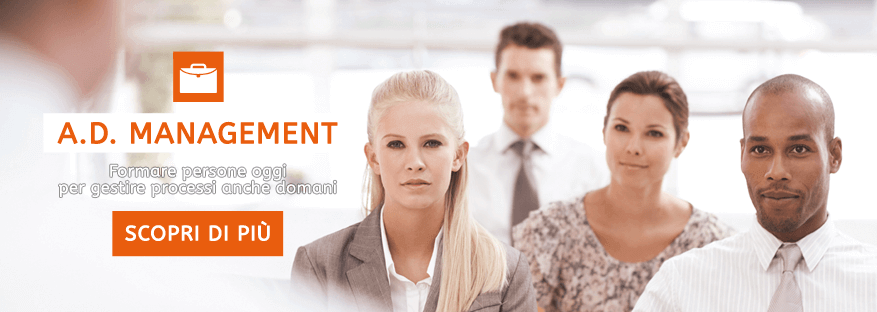 A.D. Management, Formare persone oggi per gestire processi anche domani