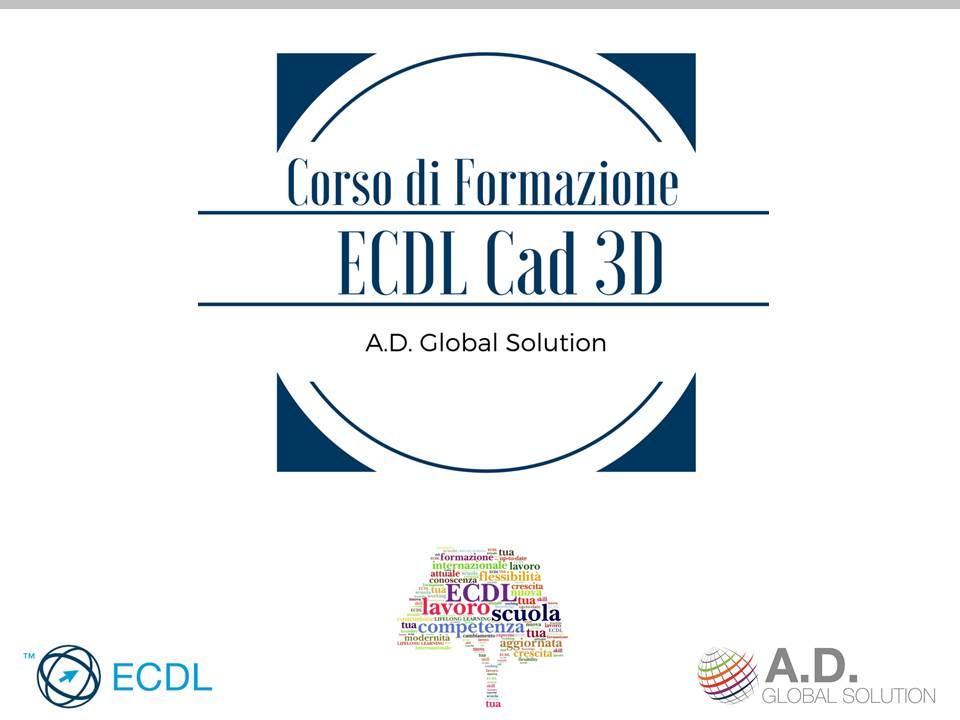 ecdl cad 3d a.d. global solution